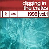 Digging In The Crates: 1999 Vol. 1 by Various Artists