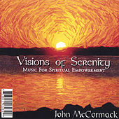Play & Download Visions of Serenity by John McCormack | Napster