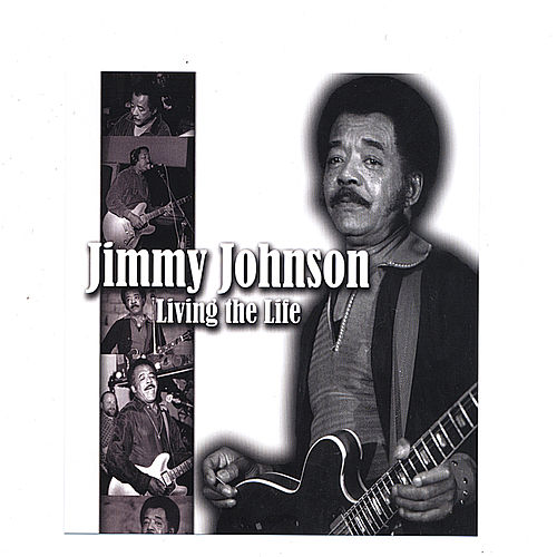Play & Download LIVING THE LIFE by Jimmy Johnson | Napster