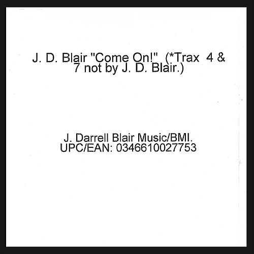 Play & Download Come On! by J.D. Blair | Napster