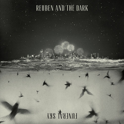 Play & Download Funeral Sky by Reuben And The Dark | Napster