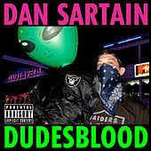 Play & Download Dudesblood by Dan Sartain | Napster