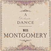 A Delicate Dance von Wes Montgomery