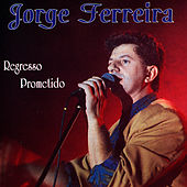Play & Download Regresso prometido by Jorge Ferreira | Napster