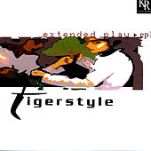Play & Download Extended Play by Tigerstyle | Napster