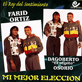 Play & Download Mi Mejor Eleccion by Farid Ortiz | Napster