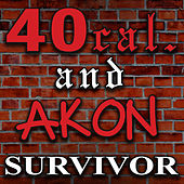 Survivor by 40 Cal