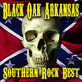 Southern Rock's Best by Black Oak Arkansas