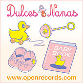 Dulces Nanas by The Lullabies Kidz