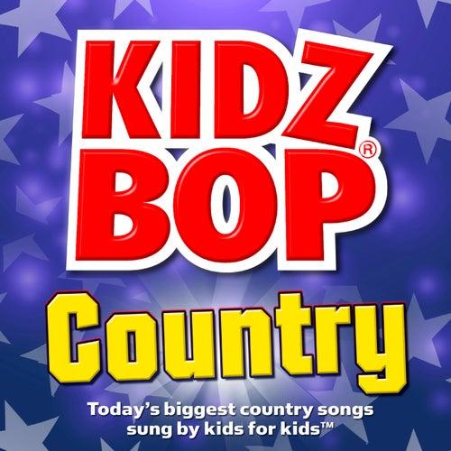 Play & Download Kidz Bop Country by KIDZ BOP Kids | Napster