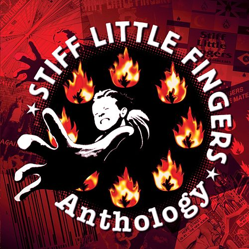 Play & Download Anthology by Stiff Little Fingers | Napster