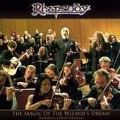 Play & Download The Magic Of The Wizard's Dream by Rhapsody | Napster