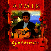 Play & Download Guitarrista by Armik | Napster