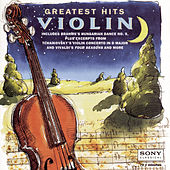 Play & Download Greatest Hits: Violin by Various Artists | Napster