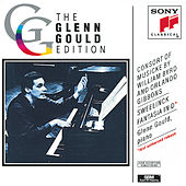 Play & Download Byrd, Gibbons: Consort Musicke; Sweelinck: Fantasia by Glenn Gould | Napster