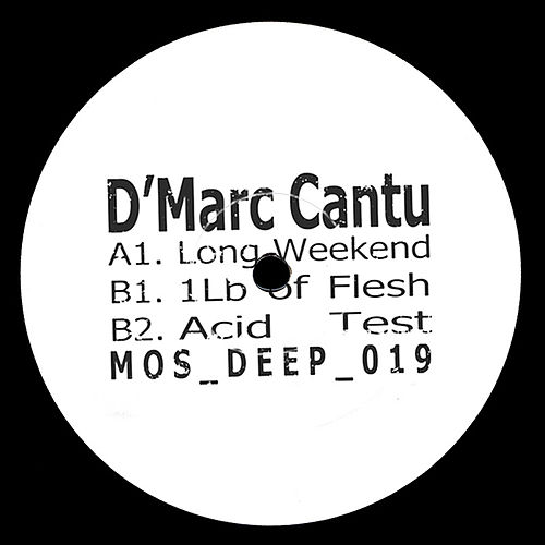 Play & Download Long Weekend by D'Marc Cantu  | Napster