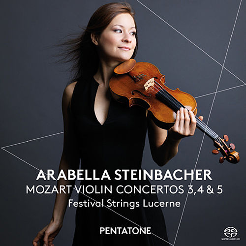Play & Download Mozart: Violin Concertos Nos. 3, 4 & 5 by Arabella Steinbacher | Napster