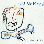Play & Download Self Untitled by Stuart Davis | Napster