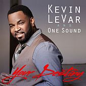 Play & Download Your Destiny by Kevin LeVar | Napster