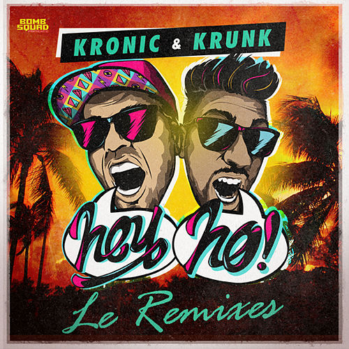 Play & Download Hey Ho (Le Remixes) by KrunK | Napster