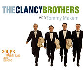 Play & Download Songs Of Ireland And Beyond by The Clancy Brothers | Napster