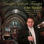 John Stanley: Voluntary in D Major for 2 Trumpets, Organ, Continuo and Timpani by Giuseppe Galante