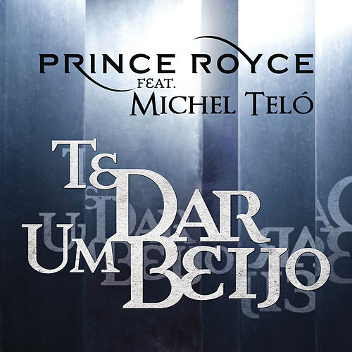 Play & Download Te Dar um Beijo by Prince Royce | Napster