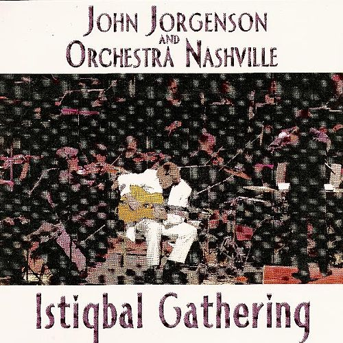 Play & Download Istiqbal Gathering by John Jorgenson | Napster