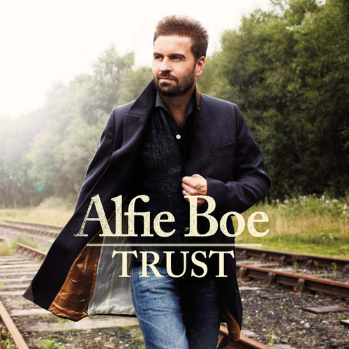 Play & Download Trust by Alfie Boe | Napster