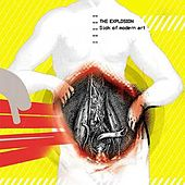Play & Download Sick of Modern Art by The Explosion | Napster