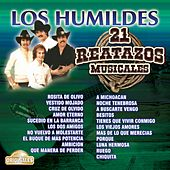 Play & Download Los Humildes: 21 Reatazos Musicales by Los Humildes | Napster