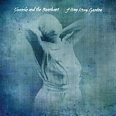 Play & Download Hong Kong Garden by Siouxsie and the Banshees | Napster