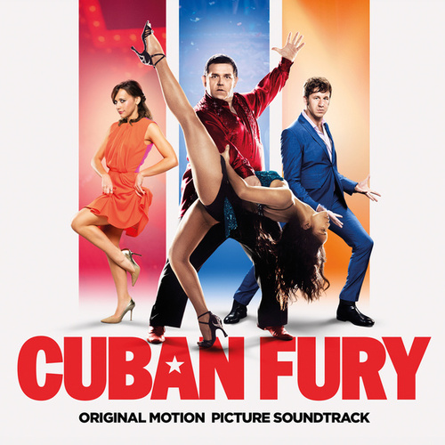 Play & Download Cuban Fury - Original Soundtrack by Various Artists | Napster