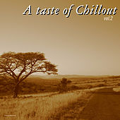 Play & Download A Taste of Chillout, Vol. 2 by Various Artists | Napster