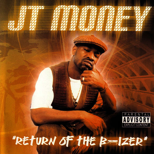 Return Of The B-izer by J.T. Money