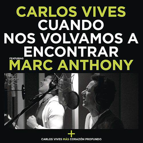 Play & Download Cuando Nos Volvamos a Encontrar by Carlos Vives | Napster