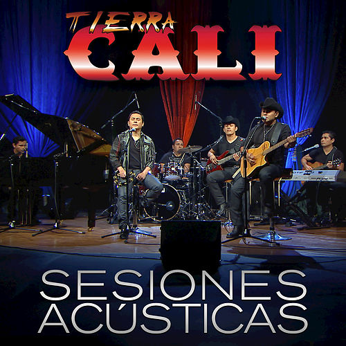Play & Download Tierra Cali: Sesiones Acústicas by Tierra Cali | Napster