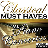 Classical Must Haves: Piano Concertos by Various Artists