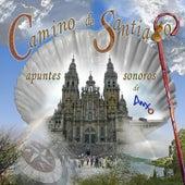 Camino de Santiago, Apuntes Sonoros by Anxo