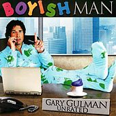 Play & Download Boyish Man by Gary Gulman | Napster