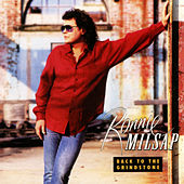 Play & Download Back to the Grindstone by Ronnie Milsap | Napster
