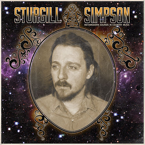 Play & Download Metamodern Sounds in Country Music by Sturgill Simpson | Napster