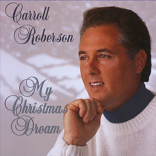 Play & Download My Christmas Dream by Carroll Roberson | Napster