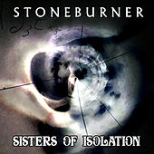 Play & Download Stoneburner-Sisters of Isolation EP by Stoneburner | Napster