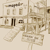 Play & Download Hang 'Em High by Moped | Napster