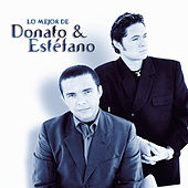 Play & Download Lo Mejor De Donato & Estefano by Donato Y Estefano | Napster