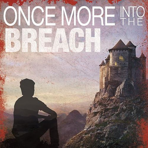 Play & Download Once More into the Breach by Glory of Zion International Worship | Napster