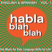 English & Spanish, Vol. One by Habla blah blah