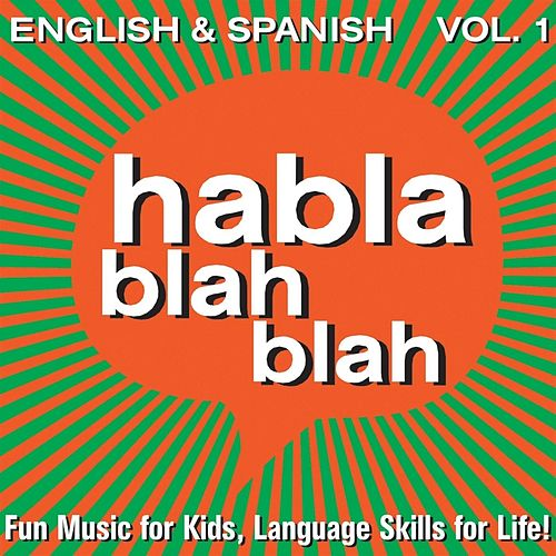 Play & Download English & Spanish, Vol. One by Habla blah blah | Napster