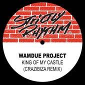 King of My Castle (Crazibiza Remix) - Single by Wamdue Project